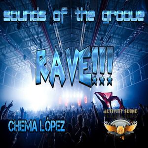Sounds of The Groove x07 12-6-16 RAVE!!!