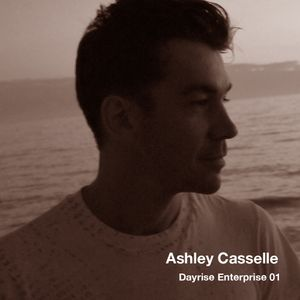 Ashley Casselle - Dayrise Enterprise #001