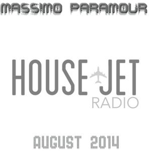 Massimo Paramour - House Jet Radio show - August 2014