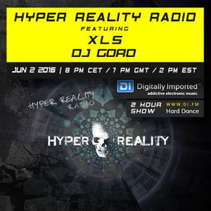 Hyper Reality Radio 036 - XLS & DJ Goro