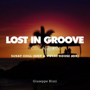 Lost in Groove Podcast #06