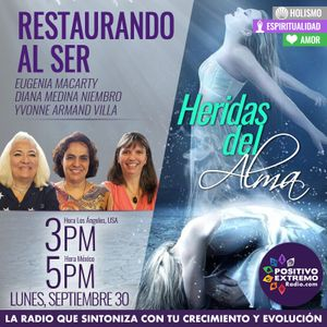 RESTAURANDO AL SER-09-30-19-HERIDAS DEL ALMA