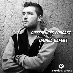 Daniel Defekt - Differences Podcast Episode 6