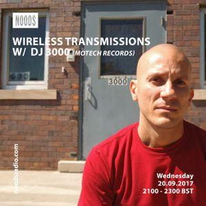 Wireless Transmissions w/ The Lady Machine & DJ 3000: September '17
