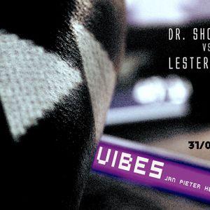 dr. shortcut at Vibes 31/05