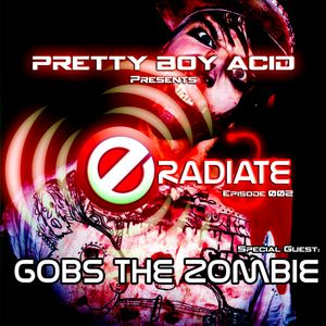 eRadiate 002 - with special Guest Gobs the Zombie