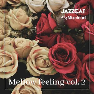 Mellow feeling vol. 2