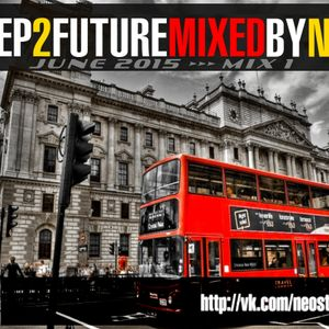 Step2Future_2Step Mix_May 2015@Mixed by NEO