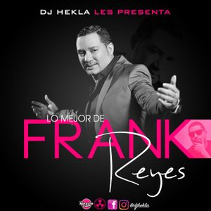 Dj Hekla - Lo Mejor De Frank Reyes