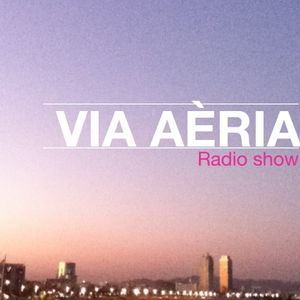 Via Aèria: 24 de Marzo/2 2012