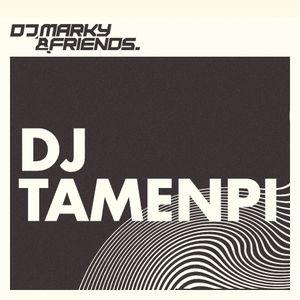DJ Tamenpi Promo Mix - DJ Marky & Friends