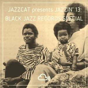 Jazzin 39 13 black jazz records special by jazzcat for Domon plan b
