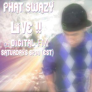 Phat SwaZy LIVE on Digital-FM.com: Feb 11th 2012