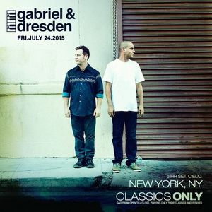Gabriel & Dresden Classics Only Live From Cielo, NY 07-24-15