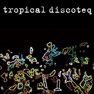 Mix @ Tropical Discoteq