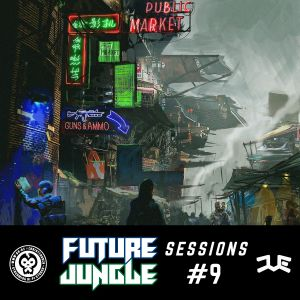 Future Jungle Sessions #9