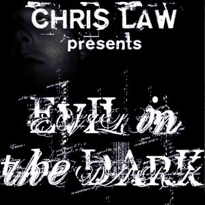 Chris Law's Evil in the Dark