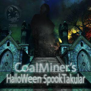 CoalMiner's HalloWeen SpookTakular 2008