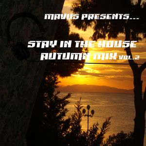 Stay IN The HOUSE ~AUTUMN MIX  2011 Vol.1~