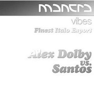 Alex Dolby - Mantra Vibes - Finest Italo Export [2004]