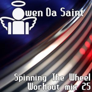 Spinning The Wheel - Workout mix 25