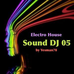 SOUND DJ 05 (Calvin Harris, Showtek, Justin Prime, Matthew Koma, DVBBS, Vinai)