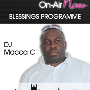 Macca C - Blessings Programme - 130917 - @maccacee