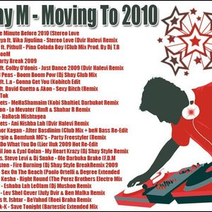Lihay M - Moving To 2010 (My 1st Set)