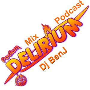 Dj BenJ Podcast #1 - podium-delirium.fr - eletro house minimal session