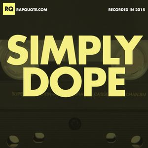 Simply Dope (2015)