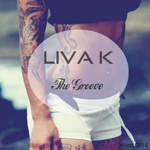 LIVA K - The Groove | March Podcast
