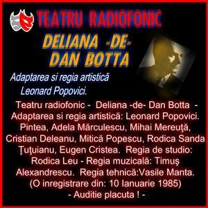 Ora de teatru  cu o surprizA - azi: Dan Botta - Deliana