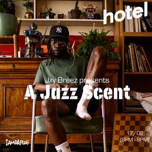 A jazz scent by jxy breez - 17/02/20