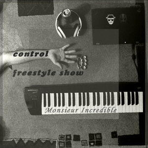 Monsieur Incredible - Control Freestyle #2