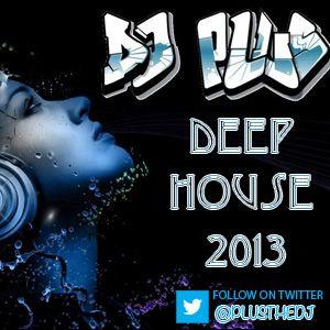 Dj Plus - Deep House 2013