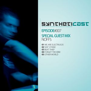 Syntheticast #007 - Special guest: Noffs