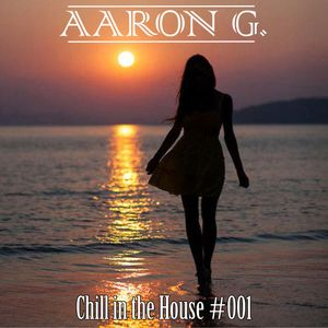 Chill in the House #001 [APR-2014]