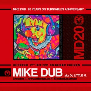20th Aniversary of Mike Dub /// 2nd Part - Mike Dub