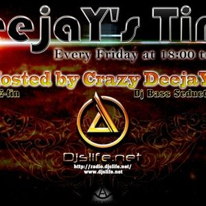 Crazy DeejaYs and Dj Adrian Live (Special Guest) - for DeejaY's Time [07.06.2013] #18