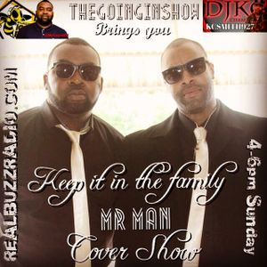 Keep it in the family Cover show with Dj Cupid part 1
