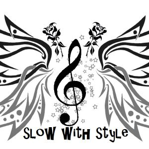 SLOW with STYLE 2 by Doctor Dave and DJ Fole