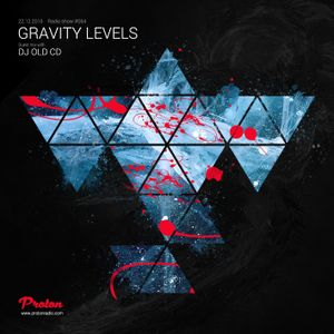 DJ Old CD - Guest Mix @ Gravity Levels #64 (Proton Radio) - 22-12-2015