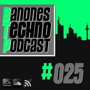 Banones Techno Podcast - Episode #025 (Dominic Banone & Frank Savio b2b)