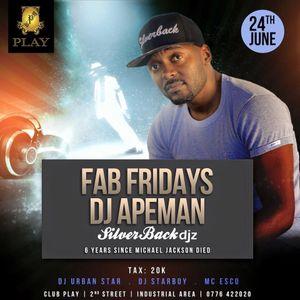 FabFridays 24th June 2016 set 1- Dj Apeman ( live ) @clubPlay