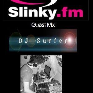Dj Surfer,Slinky.FM Guest Mix