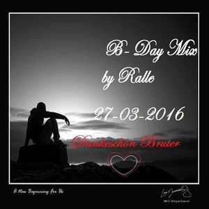 B-DAy Set By Dj Ralle 27-03-2016