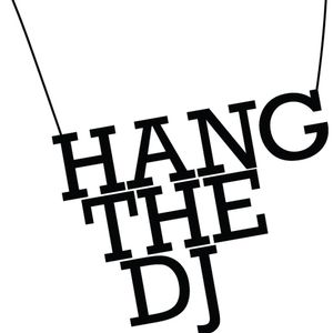 Hang The DJ Vol 1