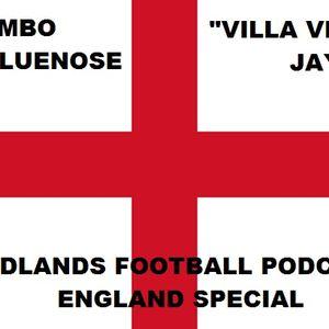 Midlands Football Podcast - Episode 3 England Special