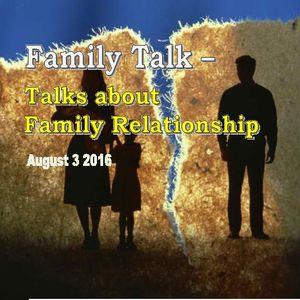Family Talk Aug 3 2016