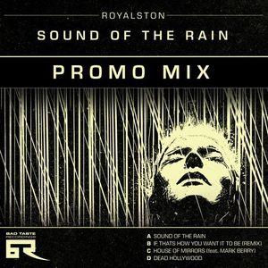 Royalston - 'Sound of The Rain' Promo Mix
